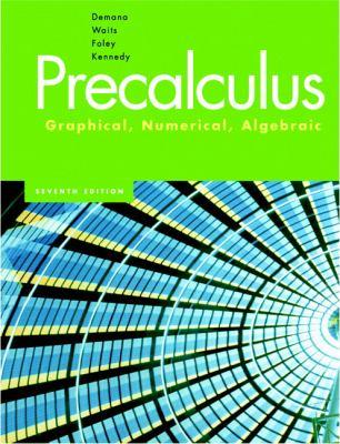 Precalculus Graphical Numerical Algebraic
