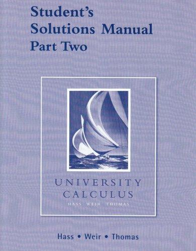 Student Solutions Manual Part 2 for University Calculus (Pt. 2)