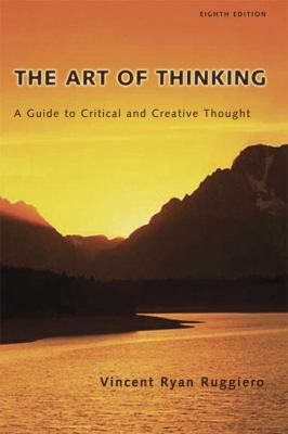 Art of Thinking A Guide to Critical And Creative Thought