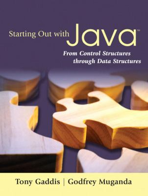 Starting Out With Java From Control Structures to Data Structures