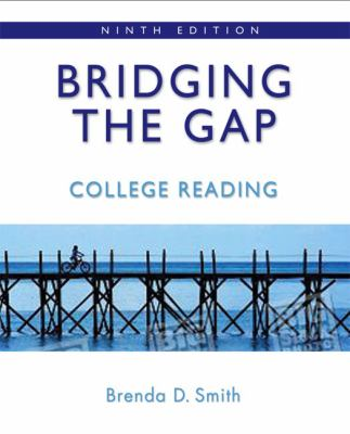 Bridging the Gap: College Reading (9th Edition)