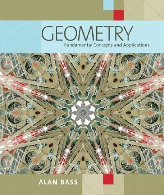 Geometry: Fundamental Concepts and Applications