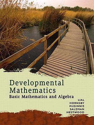 Developmental Mathematics Basic Mathematics and Algebra