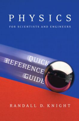 Physics for Scientists and Engineers A Strategic Approach Quick Reference Guide