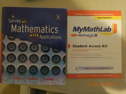 A Survey of Mathematics with Applications plus MyMathLab (8th Edition)