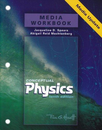 Media Workbook for Conceptual Physics Media Update