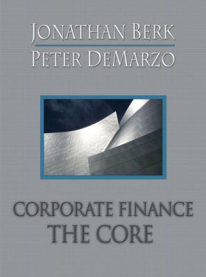 Corporate Finance: The Core, 4th Edition