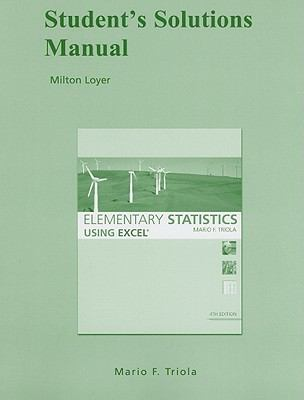 Student Solutions Manual for Elementary Statistics Using Excel