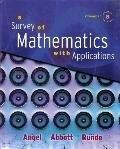 A Survey of Mathematics with Applications with MyMathLab Student Access Kit, Expanded Edition (8th Edition)