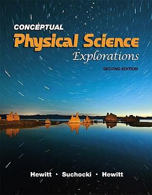 Conceptual physical science explorations 2nd edition