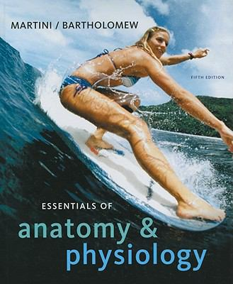 Essentials of Anatomy and Physiology (text Component)