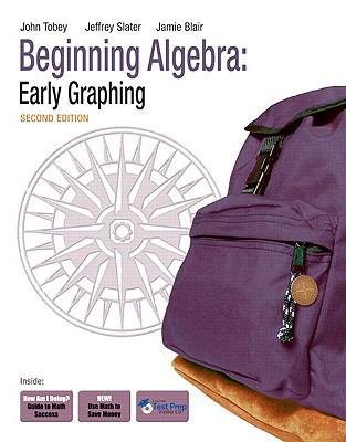 Beginning Algebra: Early Graphing (2nd Edition)