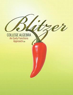 College Algebra: An Early Functions Approach (2nd Edition)