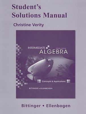 Student's Solutions Manual for Intermediate Algebra: Concepts and Applications