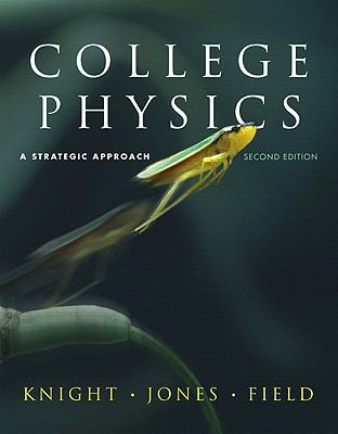 College Physics: Strategic Approach with MasteringPhysics (2nd Edition)