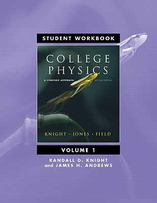 Student Workbook for College Physics: A Strategic Approach Volume 1 (Chs. 1-16)
