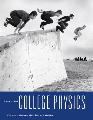 Essential College Physics with MasteringPhysics