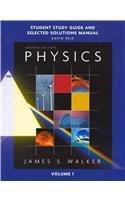 Study Guide and Selected Solutions Manual for Physics, Volume 1