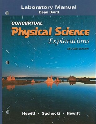 Laboratory Manual for Conceptual Physical Science Explorations