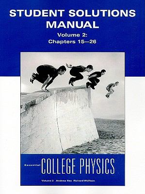 student solutions manual for essential college physics College Physics 1 Notes College Physics Textbook