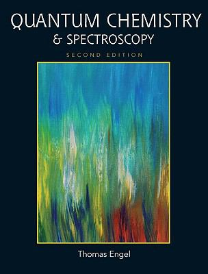 Quantum Chemistry & Spectroscopy (2nd Edition)