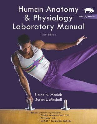 Human Anatomy & Physiology: Fetal Pig Version