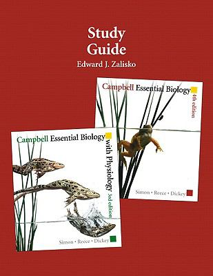 Study Guide for Campbell Essential Biology (with Physiology chapters)