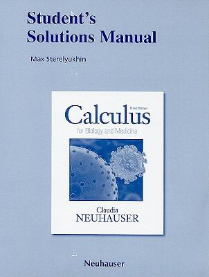 Student Solutions Manual for Calculus for Biology and Medicine