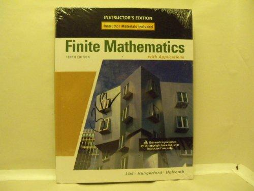 Finite Mathematics with Applications: Instructor's Edition
