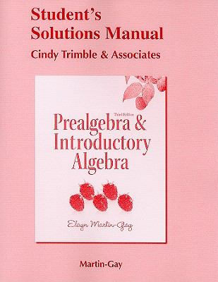 Student's Solutions Manual for Prealgebra & Introductory Algebra