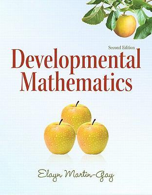 Developmental Mathematics (2nd Edition) (The Martin-Gay Paperback Series)