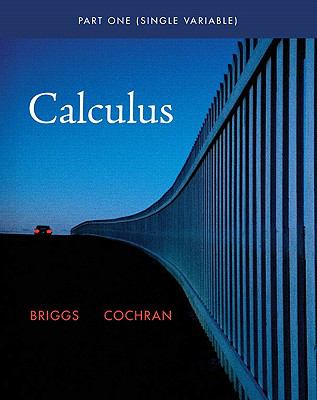 Single Variable Calculus (Briggs/Cochran Calculus)