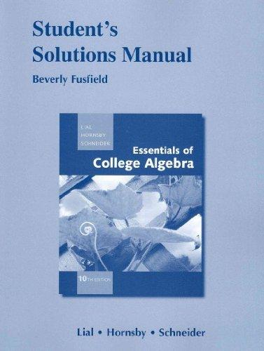 Student Solutions Manual for Essentials of College Algebra