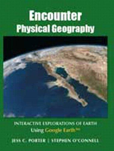 Encounter Physical Geography: Interactive Explorations of Earth Using Google Earth