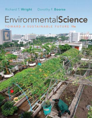 Environmental Science: Toward a Sustainable Future Plus MasteringEnvironmentalScience with eText -- Access Card Package (11th Edition)