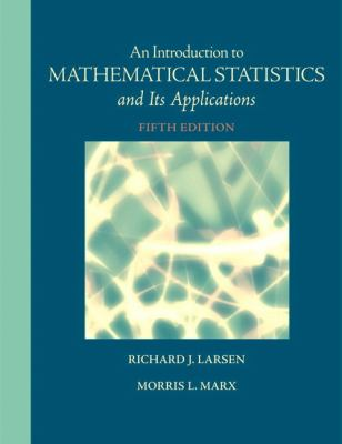 Introduction to Mathematical Statistics and Its Applications, An (5th Edition)