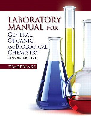Lab Manual for General, Organic, and Biological Chemistry (2nd Edition)