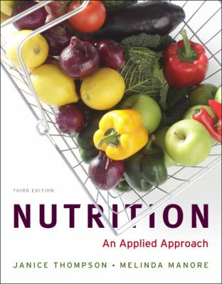 Nutrition: An Applied Approach (3rd Edition)