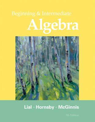 Beginning and Intermediate Algebra (5th Edition)