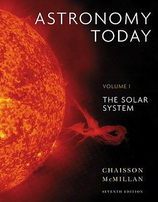 Astronomy Today Volume 1: The Solar System (7th Edition)