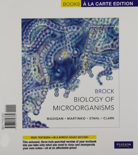 Brock Biology of Microorganisms, Books a la Carte Edition (13th Edition)