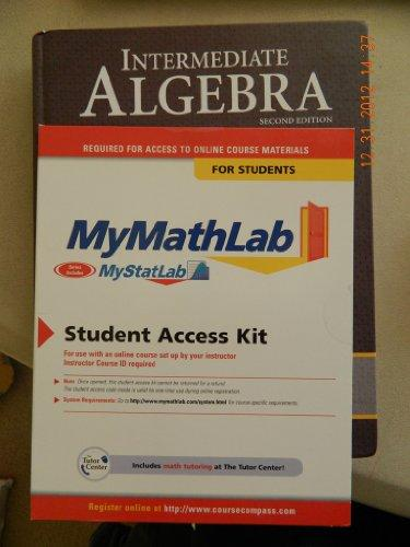Intermediate Algebra Plus MyMathLab/MyStatLab Student Access Code Card (2nd Edition)