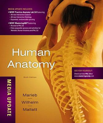Human Anatomy, Media Update Plus MasteringA&P with eText -- Access Card Package (6th Edition)