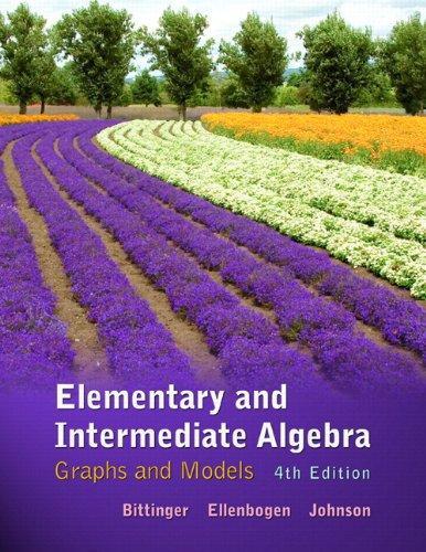 Elementary & Intermediate Algebra: Graphs & Models plus MyMathLab/MyStatLab -- Access Card Package (4th Edition)