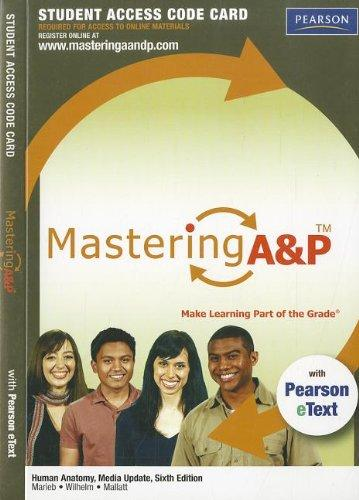 Human Anatomy Media Update Mastering A&P Access Code Card