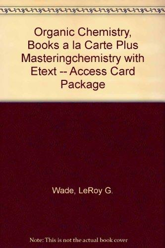 Organic Chemistry, Books a la Carte Plus MasteringChemistry with eText -- Access Card Package (8th Edition)