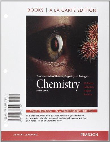 Fundamentals of General, Organic, and Biological Chemistry, Books a la Carte Edition (7th Edition)