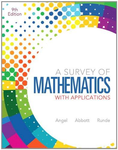 A Survey of Mathematics with Applications Plus NEW MyMathLab with Pearson eText -- Access Card Package (9th Edition)