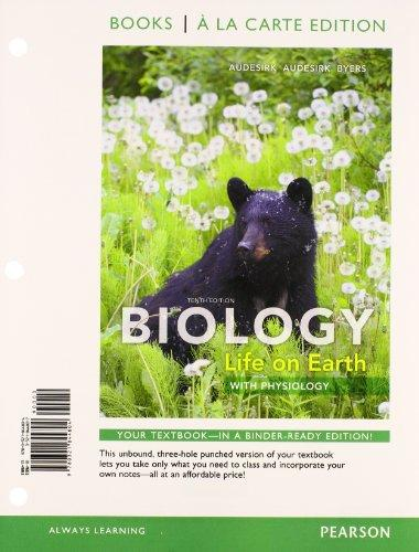 Biology: Life on Earth with Physiology, Books a la Carte Plus MasteringBiology with eText -- Access Card Package (10th Edition)