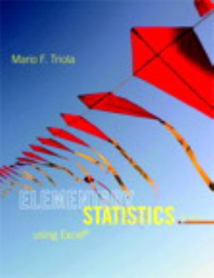 Elementary Statistics Using Excel Plus NEW MyStatLab with Pearson eText -- Access Card Package (5th Edition)